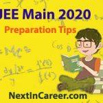 JEE Main Preparation Tips 2020