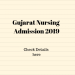Gujarat Nursing Admission 2019