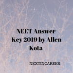 NEET Answer Key 2019 by Allen Kota