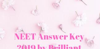 NEET Answer Key 2019 by Brilliant Study Centre
