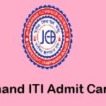 Jharkhand ITI Admit Card 2019