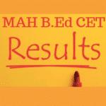 MAH B.ED CET Result
