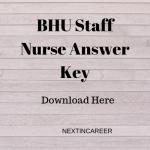 BHU Staff Nurse Answer Key