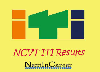 NCVT ITI Result 2019 (Announced) -1st,2nd,3rd,4th Sem result