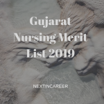 Gujarat Nursing Merit List 2019