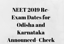 NEET 2019 Re-Exam Dates for Odisha and Karnataka Announced Check