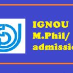 IGNOU M.Phil PhD admission