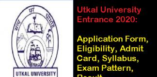 Utkal University Entrance 2020