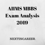 AIIMS MBBS Exam Analysis 2019