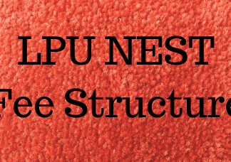 LPU NEST Fee Structure