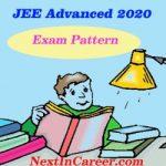 JEE Advanced Exam Pattern 2020