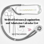 Medical Entrance Examination and Admission Calendar List 2019