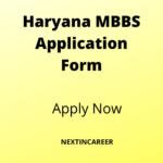 Haryana MBBS Application Form