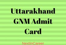 Uttarakhand GNM Admit Card