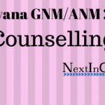 Haryana GNM/ANM Counselling