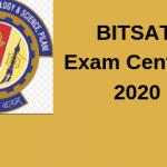 BITSAT Exam Centres 2020