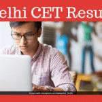 Delhi CET Result