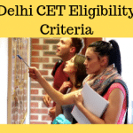 Delhi CET Eligibility Criteria