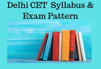Delhi CET Syllabus & Exam Pattern
