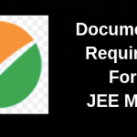 Documents Required For JEE Main