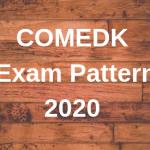 COMEDK Exam Pattern 2020