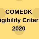 COMEDK Eligibility Criteria 2020