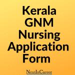 Kerala GNM Nursing Application Form