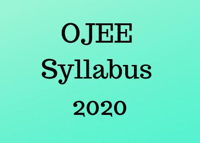 OJEE Syllabus 2020: Check Subject Wise Syllabus, Topics