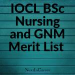 IOCL BSc Nursing and GNM Merit List 2019