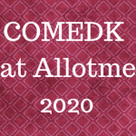 COMEDK Seat Allotment 2020