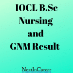 IOCL B.Sc Nursing and GNM Result