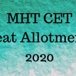 MHT CET Seat Allotment 2020