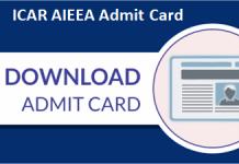 ICAR AIEEA Admit Card