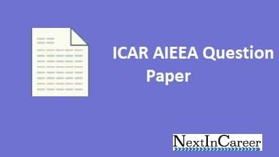 ICAR AIEEA Question Paper 2018, 2019 PDF, ICAR Previous Year