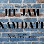 IIT JAM Exam Dates