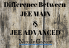 Difference between JEE Main & JEE Advanced