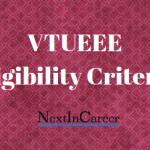 VTUEEE Eligibility Criteria