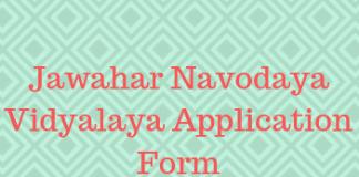 Jawahar Navodaya Vidyalaya Application Form