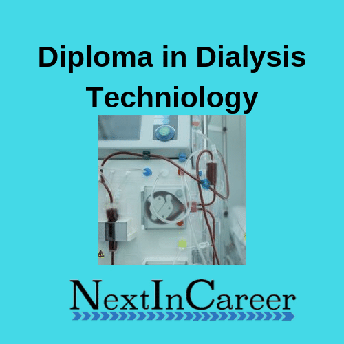 Diploma in Dialysis Technique Course in India: Eligiility