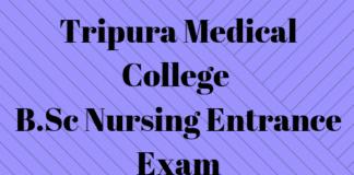 Tripura Medical College B.Sc Nursing Entrance Exam