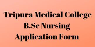 Tripura Medical College B.Sc Nursing Application Form
