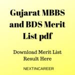 Gujarat MBBS and BDS Merit List