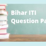 Bihar ITI Question Paper