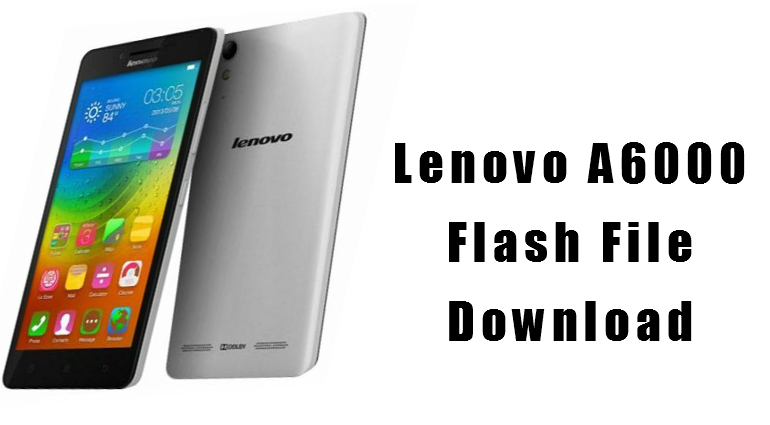 lenovo a6000 flash file download