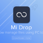 Download Mi Drop for PC - Windows 7/8/10 | Latest Version