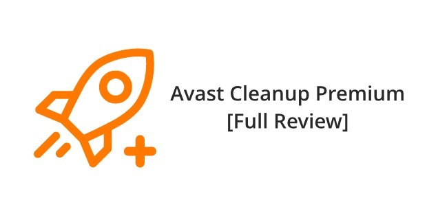 Avast Cleanup Premium full Review