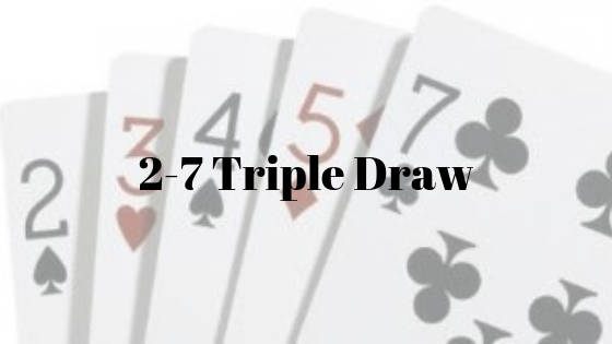 best hand in 2-7 triple draw