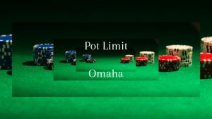 Learn Pot Limit Omaha