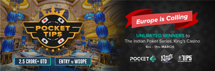 Pocket52 is sponsoring 'The Indian Poker Series' TIPS 2019. Play the Pocket-TIPS and Win A Trip To Europe