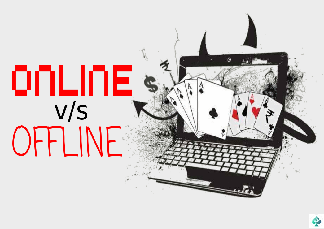 Poker Diaries: Online Poker vs Offline Poker – Similarities & Differences